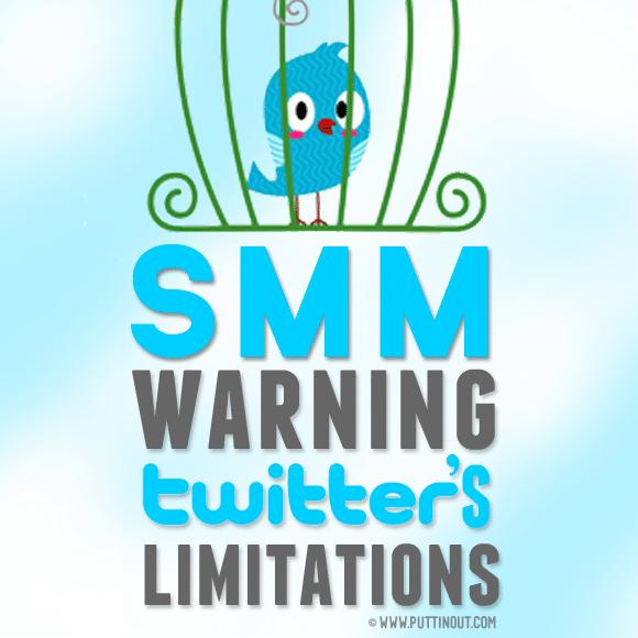 SMM Warning: Twitter's Limitations