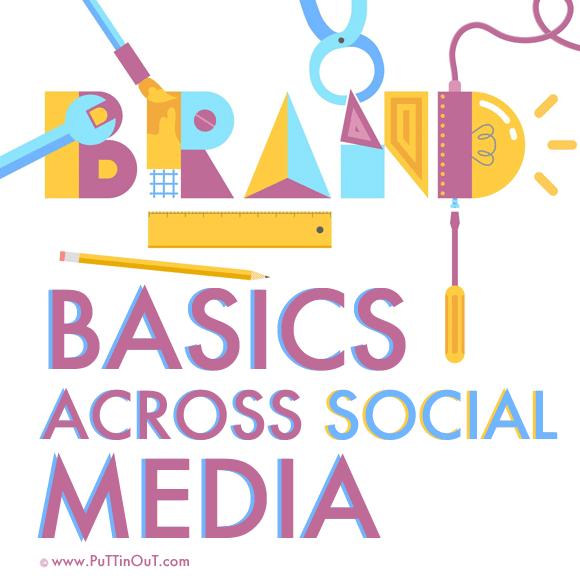 Branding Basics Across Social Media