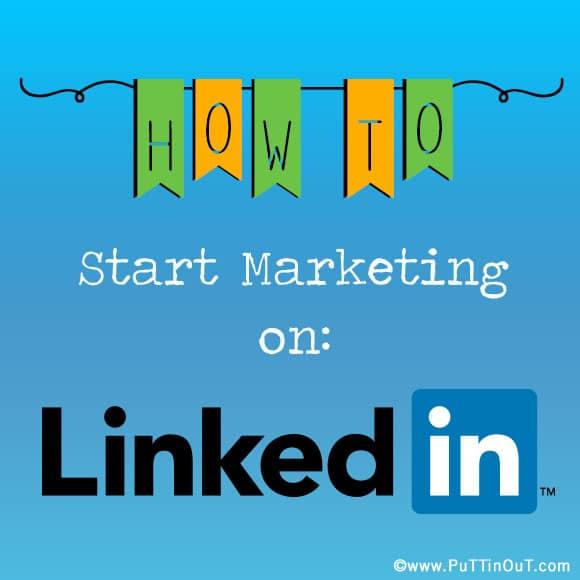 How to Start Marketing on Linkedin